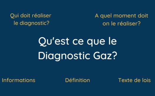 Qu'est ce que le Diagnostic Gaz_