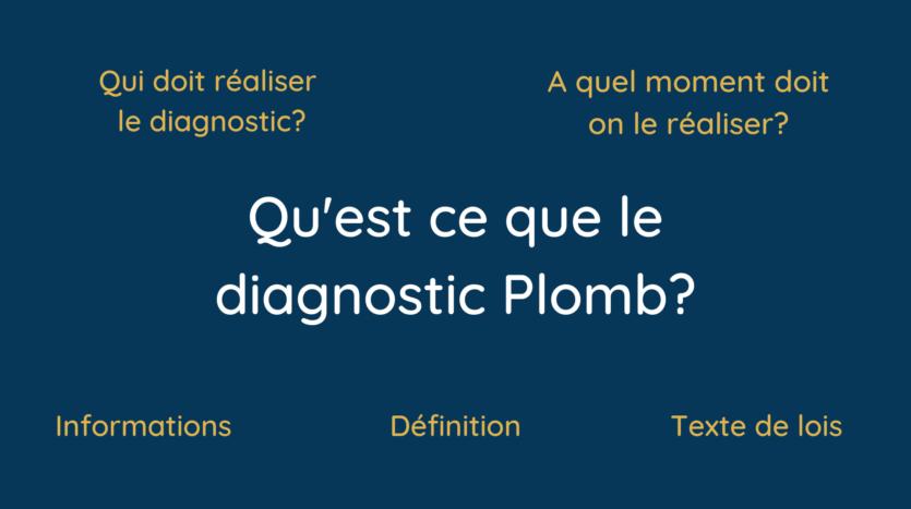 Qu'est ce que le diagnostic Plomb