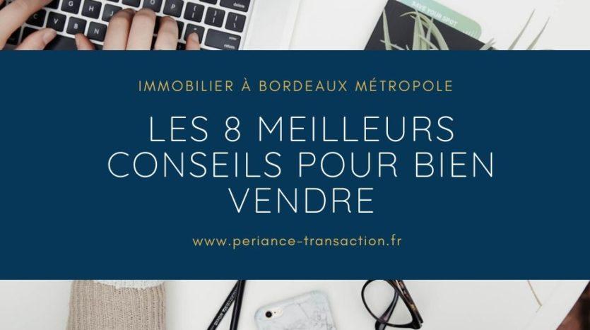 8 conseils pour vendre son appartement ou sa maison à Bordeaux
